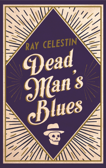 Dead Man's Blues – Book 2 of The City Blues Quartet