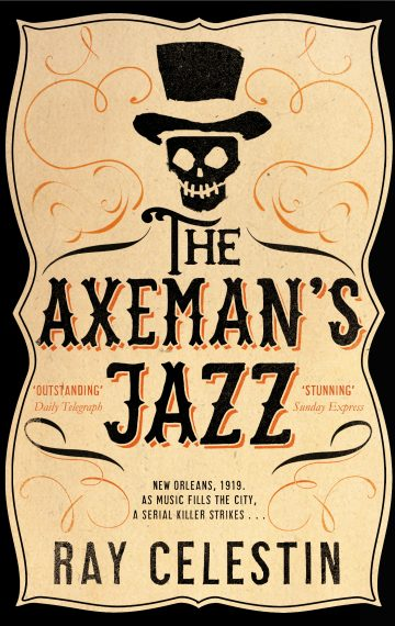 The Axeman's Jazz – Book 1 of The City Blues Quartet